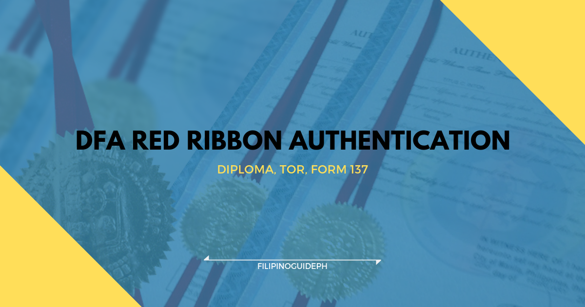 How to Get DFA Red Ribbon Authentication for your Diploma, TOR, Form