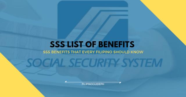 SSS LIST OF BENEFITS