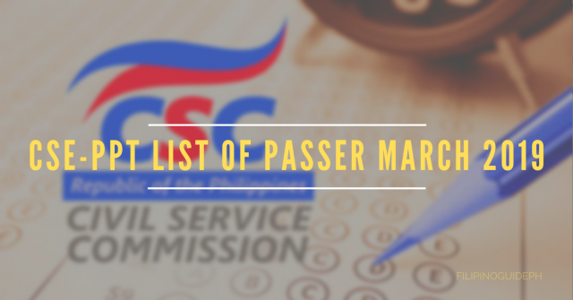 CSE-PPT LIST OF PASSER MARCH 2019